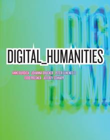 """Digital_Humanities"", MIT Press 2012"