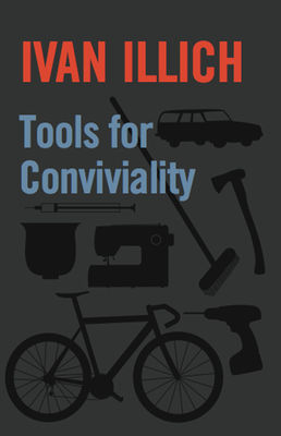 Illich_Tools-For-Conviviality