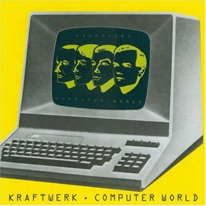 "Kraftwerk, ""Computer World"" (1981)"