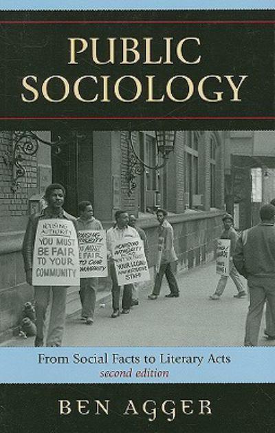 """Ben Agger, """"Public Sociology"""" (2000, 2007)"""