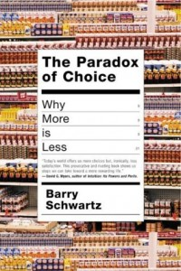 "Schwartz, ""The Paradox of Choice"""